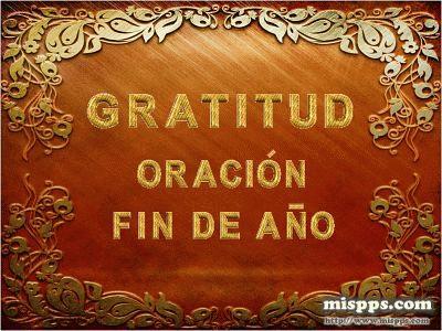 Gratitud oraci n fin de a o - Fin de ano en toledo ...